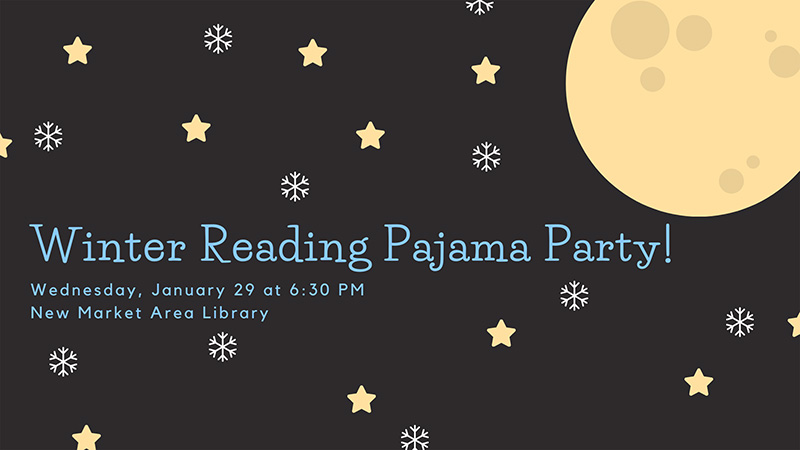 Winter Reading Kick-Off PJ Party: New Market